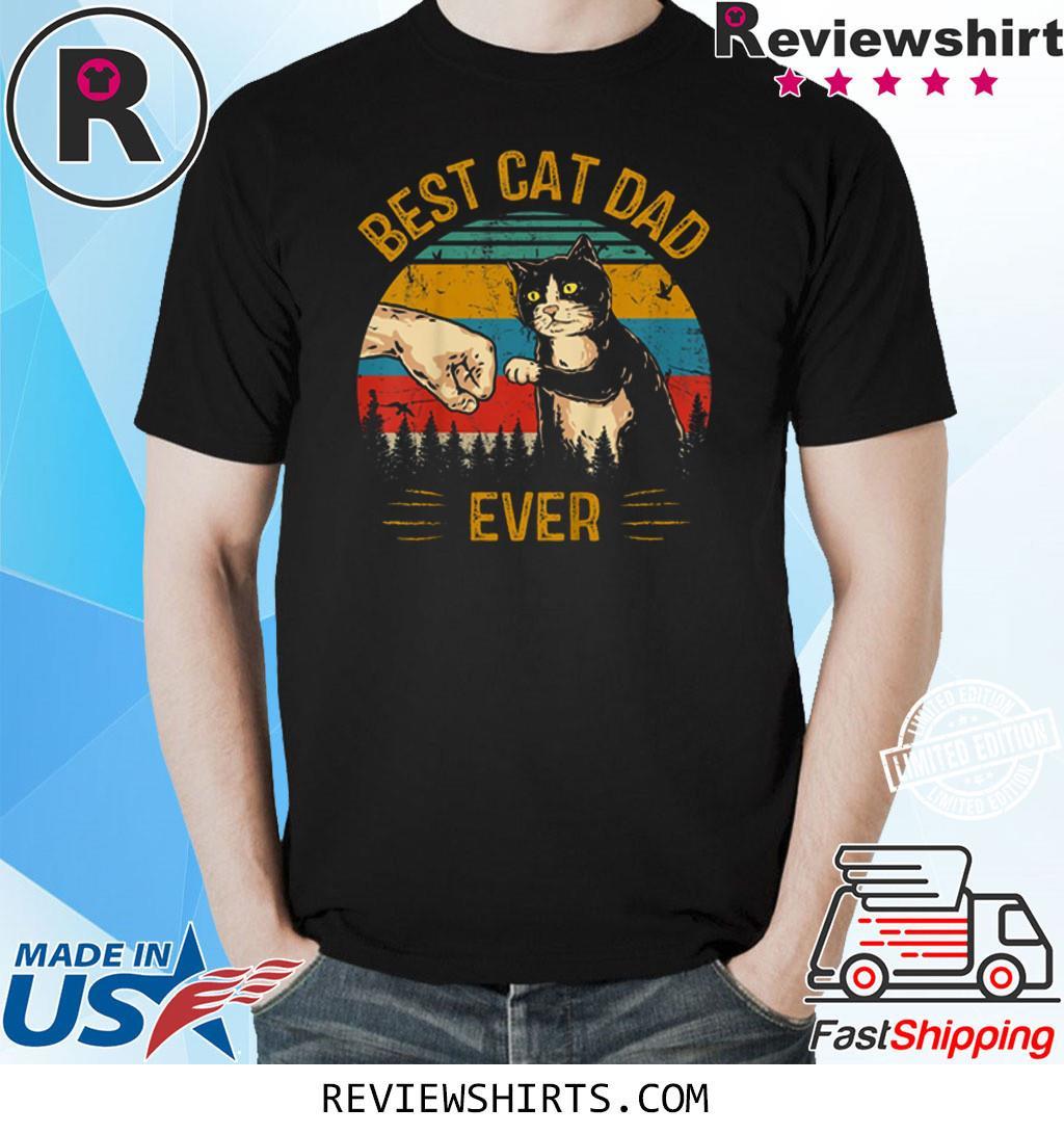 Best Cat Dad Ever Paw Fist Bump Fit Vintage Retro Shirt
