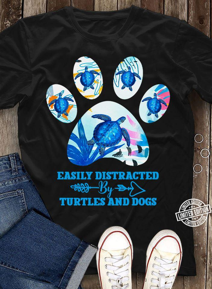 Easily distracted turtles and dogs shirt