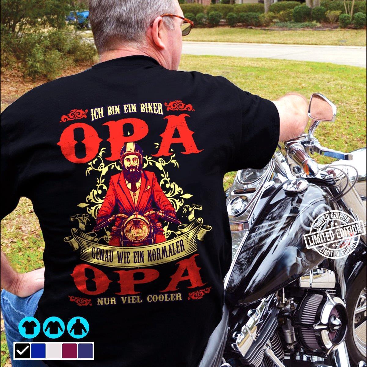 Ich Bin Ein Biker Opa shirt