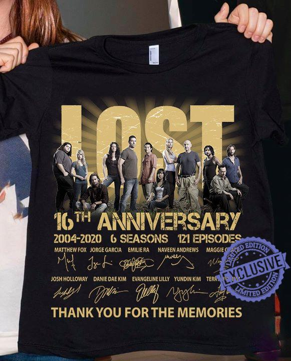 Lost 16th Anniversary 2004-2020 6 Seansons 121 Episodes Thank You For The Memories shirt